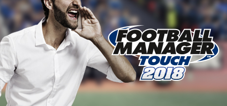Football Manager Touch 2018 For Windows 10
