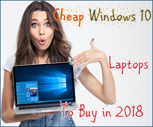 Cheap Windows 10 Laptops To Buy