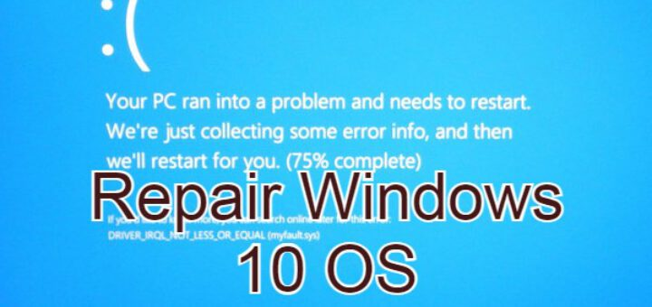 Repair corrupted windows 10 operating system